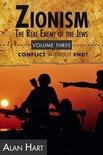 Zionism: The Real Enemy of the Jews, Volume 3