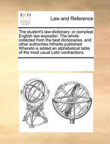 The Student's Law-Dictionary