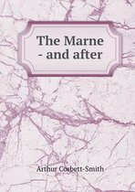 The Marne - And After
