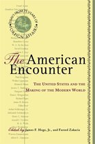 Boek cover The American Encounter: The United States And The Making Of The Modern World van Fareed Zakaria
