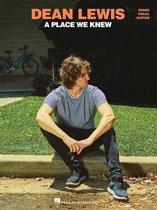 Boek cover Dean Lewis - A Place We Know Songbook van Dean Lewis