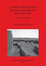 Los altares de las iglesias hispanas tardoantiguas y altomedievales