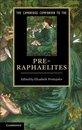 The Cambridge Companion to the Pre-Raphaelites