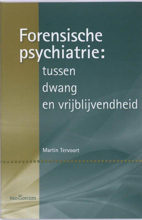 Forensiche psychiatrie - Martin Tervoort |