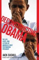 Boek cover Deconstructing Obama van Jack Cashill