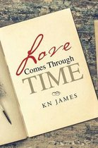 Love Comes Through Time