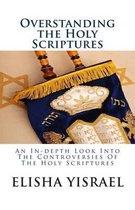 Boek cover Overstanding the Holy Scriptures van Sar Elisha Yisrael