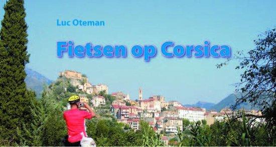 Fietsen op corsica - Luc Oteman |