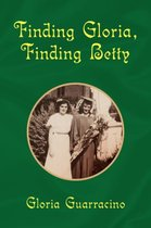 Finding Gloria, Finding Betty