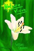 Boek cover Nature Vision van Mr William Fontana Sr