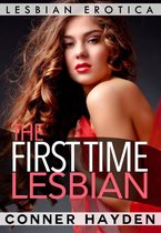 The First Time Lesbian: Lesbian Erotica
