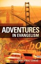 Adventures in Evangelism