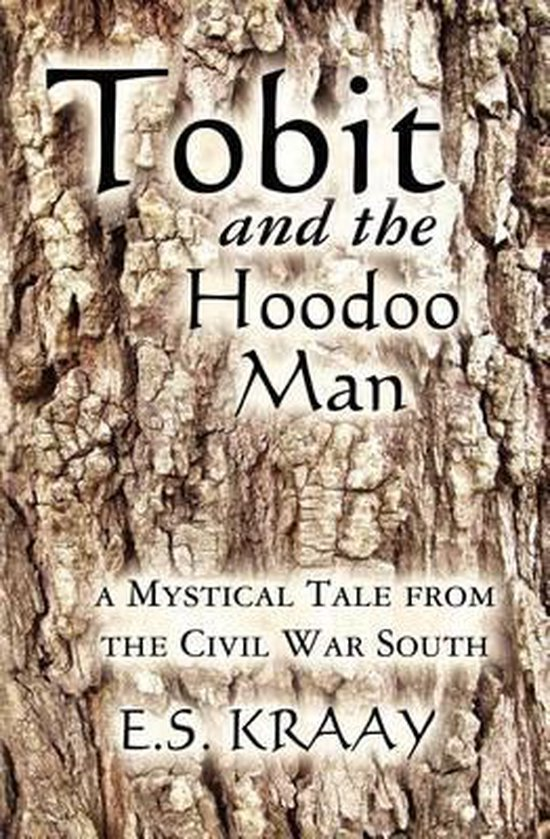 Tobit and the Hoodoo Man