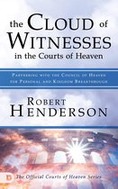 Cloud of Witnesses in the Courts of Heaven, The