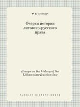 Essays on the History of the Lithuanian-Russian Law