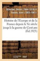 Histoire de l'Europe et particulierement de la France