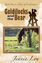 Goldilocks and the Bear