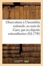 Observations soumises a nosseigneurs de l'Assemblee nationale, au nom de la commune de Caen