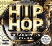 Hip Hop: The Golden Era 1979-1999