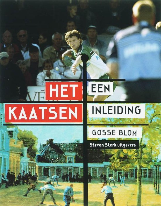 Cover van het boek 'Het kaatsen Een inleiding' van G. Blom