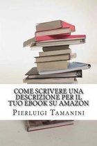 Come Scrivere Una Descrizione Per Il Tuo eBook Su Amazon