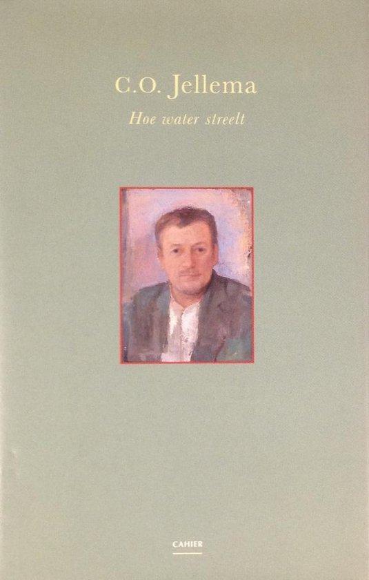 Hoe water streelt - C.O. Jellema |