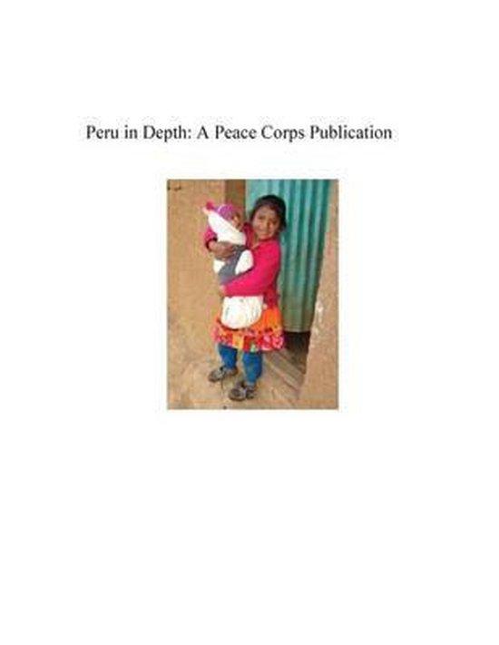 Peru in Depth