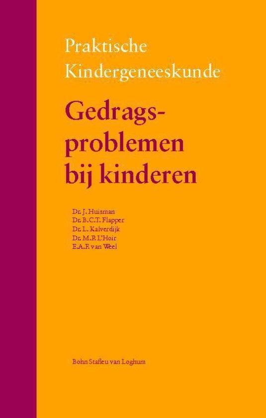 Praktische kindergeneeskunde - Gedragsproblemen bij kinderen - Joyce Huisman  