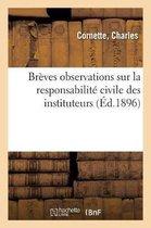 Breves observations sur la responsabilite civile des instituteurs