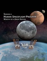 Seeking a Human Spaceflight Program