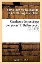 Catalogue Des Ouvrages Composant La Biblioth que