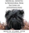 Medical, Genetic & Behavioral Risk Factors of Affenpinschers