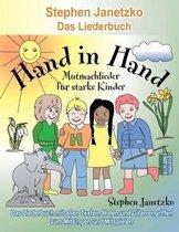 Hand in Hand - 20 Mutmachlieder F r Starke Kinder