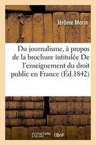 Du journalisme, a propos de la brochure intitulee De l'enseignement du droit public en France