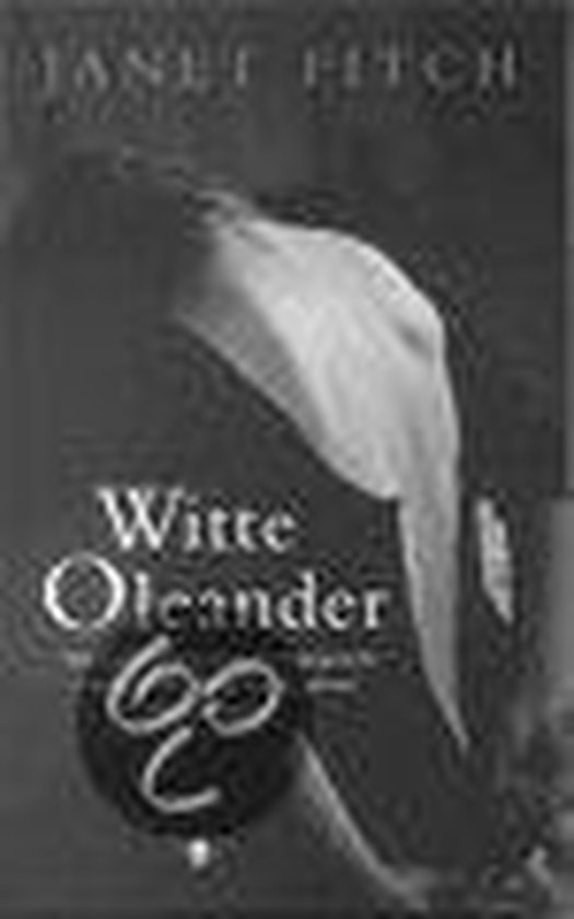 Witte Oleander - Janet Fitch |