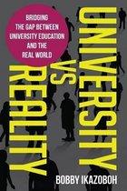 University Vs Reality