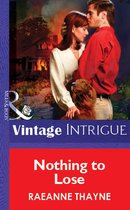 Omslag Nothing To Lose (Mills & Boon Vintage Intrigue)