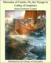 Mercedes of Castile; Or, the Voyage to Cathay (Complete)