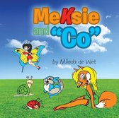 Meksie and co