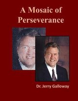 A Mosaic of Perseverance