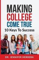 Making College Come True