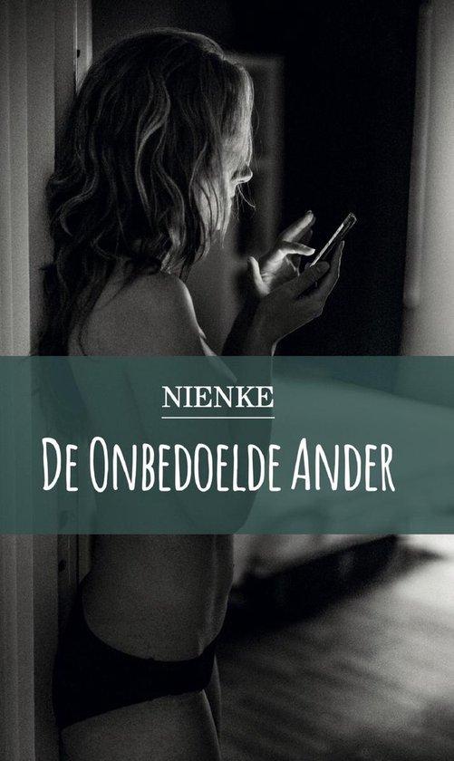 De Onbedoelde Ander - Nienke |