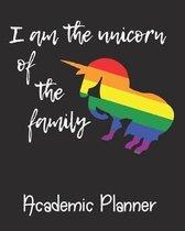 I Am The Unicorn Of The Family