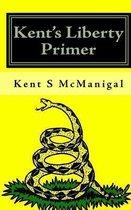 Kent's Liberty Primer