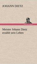 Meister Johann Dietz Erzahlt Sein Leben