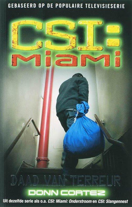 CSI: Miami: Daad van terreur - D. Cortez |