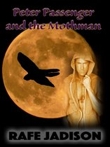 Peter Passenger and the Mothman