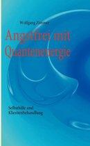 Angstfrei mit Quantenenergie
