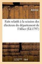 Faits relatifs a la scission des electeurs du departement de l'Allier