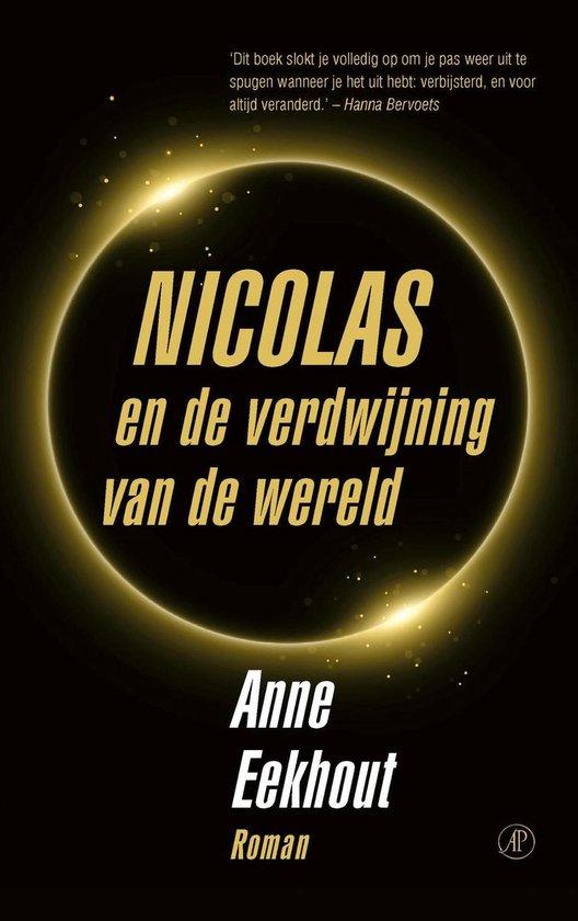 Nicolas en de verdwijning van de wereld - Anne Eekhout |